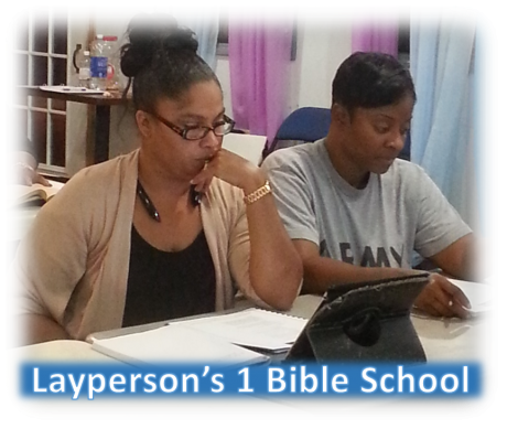 Layperson's I Bible School