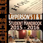 Layperson's Bible School - Student Handbook 2015-2016
